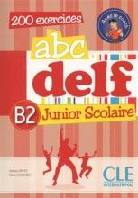 کتاب فرانسه  ABC DELF Junior scolaire Niveau B2 + DVD