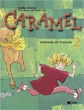 کتاب فرانسه Caramel 2 + Cahier + CD