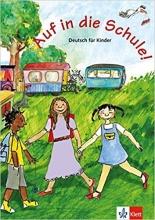 کتاب  آلمانی Auf in Die Schule!: Schulerbuch
