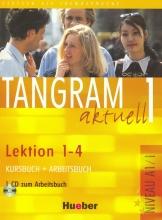 کتاب آلمانی تانگرام Tangram aktuell 1 NIVEAU A1/1 Lektion 1-4 Kursbuch + Arbeitsbuch + CD