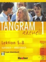 کتاب آلمانی تانگرام Tangram aktuell 1 NIVEAU A1/2 Lektion 5-8 Kursbuch + Arbeitsbuch + CD