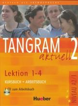 کتاب آلمانی تانگرام Tangram aktuell 2 NIVEAU A2/1 Lektion 1-4 Kursbuch + Arbeitsbuch + CD
